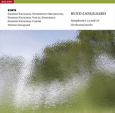 Langgaard: Symphonies Nos. 15 & 16