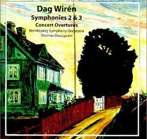 Wirén: Symphonies Nos 2 & 3; Concert Overtures Nos 1 & 2