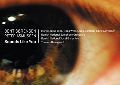 Bent Sørensen/Peter Asmussen: Sounds Like You